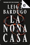 La nona casa by Leigh Bardugo
