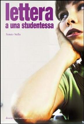 Lettera a una studentessa by Renato Stella