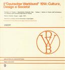"""Il """"Deutscher Werkbund"""" 1914"""