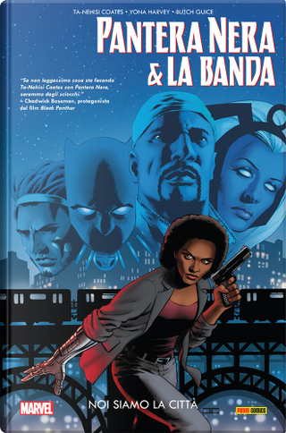 Pantera nera e la banda vol. 1 by Ta-Nehisi Coates, Yona Harvey