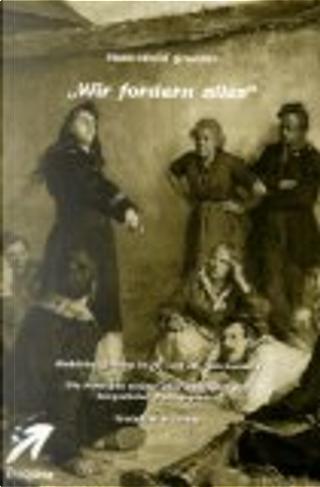 """""""Wir fordern alles"""" by Hans-Ulrich Grunder"""