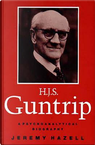H.J.S. Guntrip by Jeremy Hazell