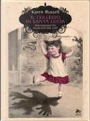 Il Collegio di Santa Lucia by Karen Russell