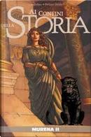 Ai Confini della Storia n. 2 by Jean Dufaux