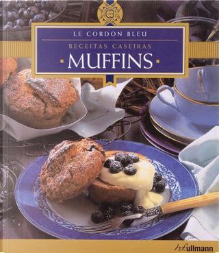Receitas Caseiras: Muffins by Le Cordon Bleu