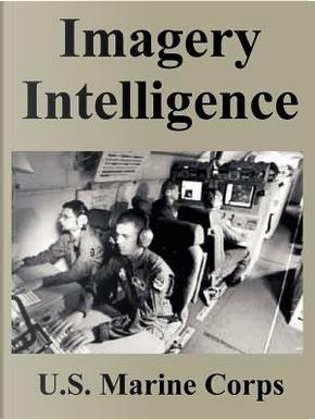 Imagery Intelligence by U.S. Marine Corps