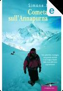 Cometa sull'Annapurna by Simone Moro