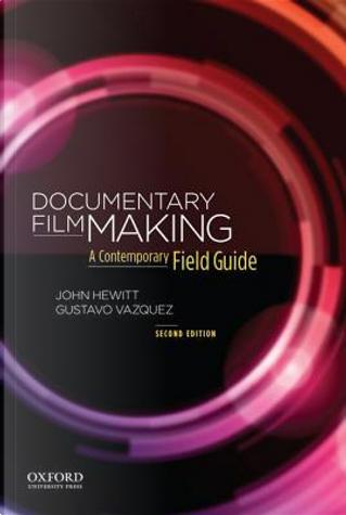 Documentary Filmmaking by John Hewitt