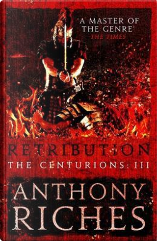 Retribution by Anthony Riches