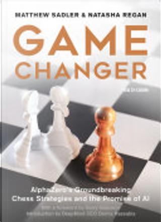 Game Changer by Matthew Sadler, Natasha Regan