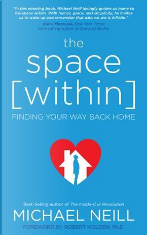 The Space [Within] by Michael Neill