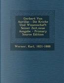 Gerbert Von Aurillac by Karl Werner