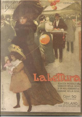 La lettura, anno X, n. 1, gennaio 1910