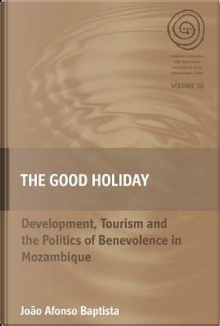 The Good Holiday by João Afonso Baptista