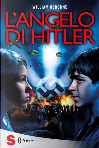 L'angelo di Hitler by William Osborne