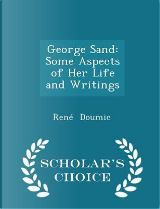 George Sand by Rene Doumic