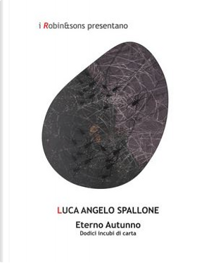 Eterno autunno by Luca Angelo Spallone