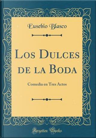 Los Dulces de la Boda by Eusebio Blasco