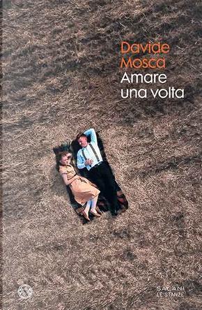 Amare una volta by Davide Mosca