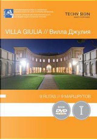 Villa Giulia. 9 rutas. Ediz. spagnola e russa. Con DVD video by Lilli Garrone