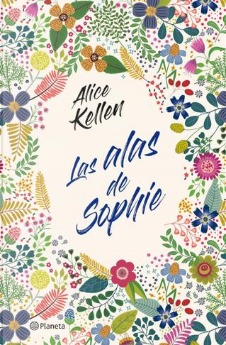Las alas de Sophie by Alice Kellen