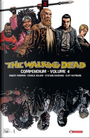 The Walking Dead Compendium vol. 4 by Robert Kirkman