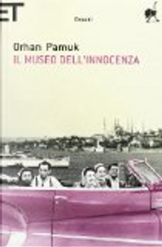 Il museo dell'innocenza by Orhan Pamuk