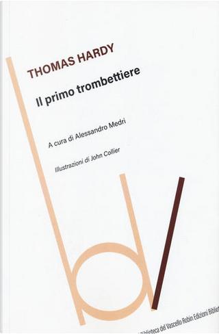 Il primo trombettiere by Thomas Hardy