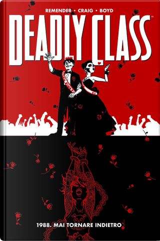 Deadly Class vol. 8 by Rick Remender, Wes Craig