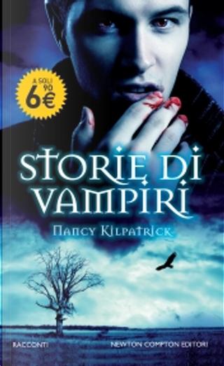 Storie di vampiri by Nancy Kilpatrick