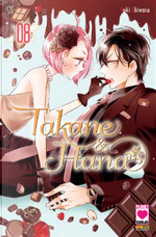 Takane & Hana vol. 8 by Yuki Shiwasu