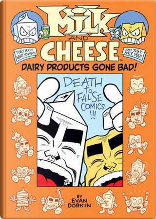 Milk And Cheese by Evan Dorkin