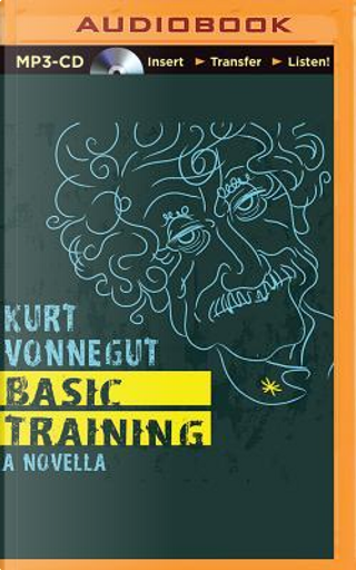 Basic Training by Kurt Vonnegut