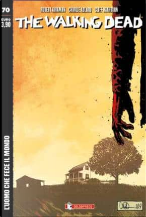 The Walking Dead n. 70 by Robert Kirkman