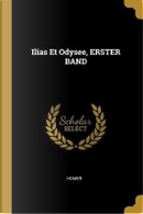 Ilias Et Odysee, Erster Band by HOMER