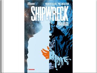 Shipwreck - Naufragio by Warren Ellis