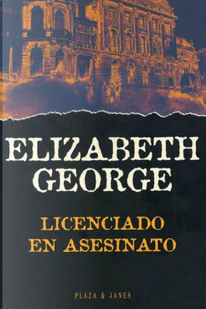 Licenciado En Asesinato by Elizabeth George