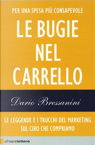 Le bugie nel carrello by Dario Bressanini