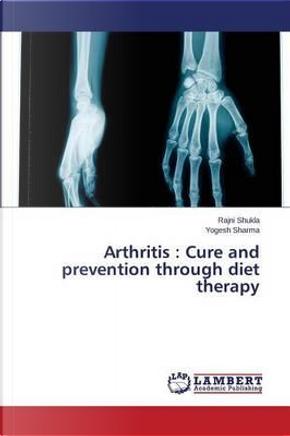 Arthritis by Rajni Shukla
