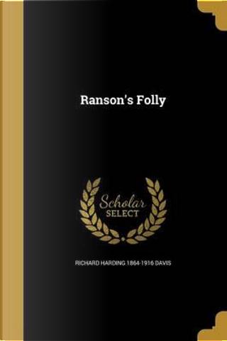 RANSONS FOLLY by Richard Harding 1864-1916 Davis