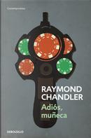 Adiós, muñeca by Raymond Chandler