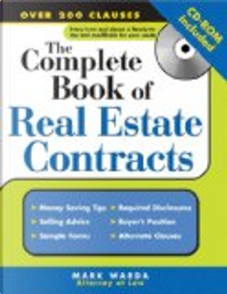 The Complete Book Of Real Estate Contracts by Mark Warda
