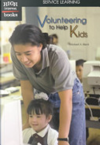 Volunteering to Help Kids by Michael A. Black