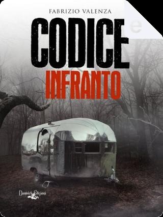 Codice infranto by Fabrizio Valenza