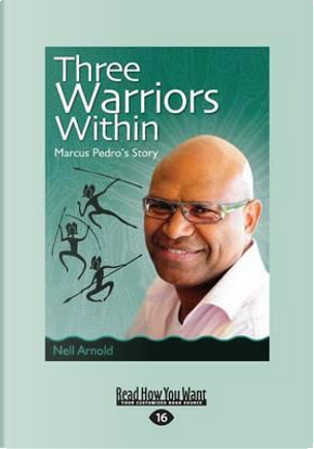 Three Warriors Within by Nell Arnold