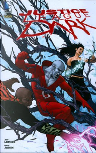 Justice League Dark vol. 3 by Jeff Lemire, Tony Bedard