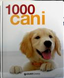 1000 cani by Dr. Beate Ralston, Jennifer Willms, Miriam Kuhl