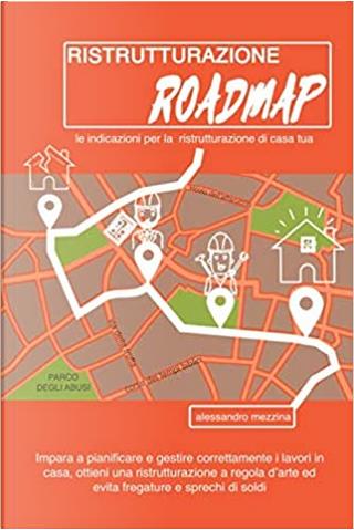 Ristrutturazione roadmap by Alessandro Mezzina