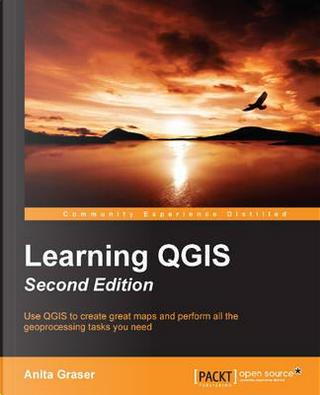 Learning QGIS by Anita Graser