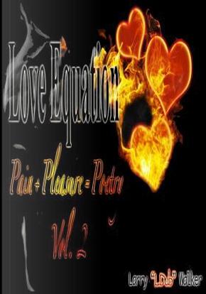 Love Equation by Larry L.dub Walker
